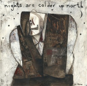 Nights Are Colder Up North